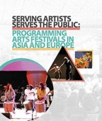 Programming Arts Festivals in Asia and Europe, coordinated by Claire Wilson, image courtesy of ASEF