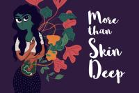 More than Skin Deep by Debasmita Dasgupta and Claire Rosslyn Wilson